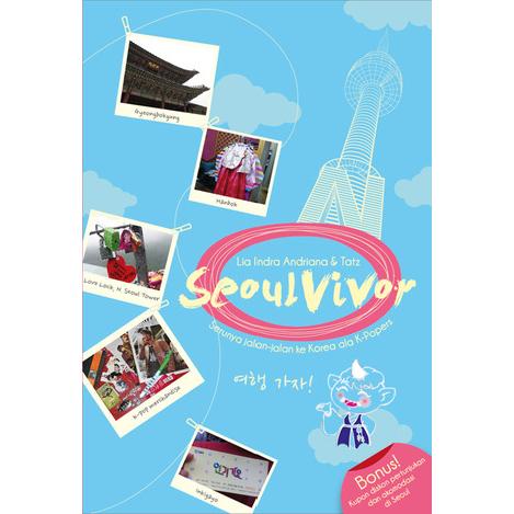 [Review Buku] SeoulVivor – Lia Indra Andriana & Tatz