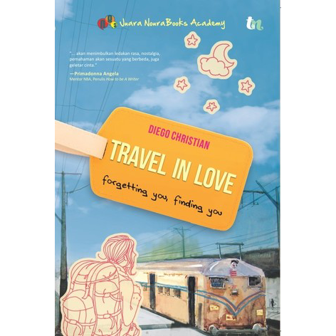 [Review Buku] Travel in Love – Diego Christian