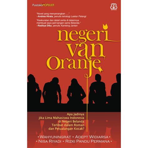 [Review Buku] Negeri Van Oranje – Wahyuningrat, Adept Widiarsa, Nisa Riyadi, Rizki Pandu Permana