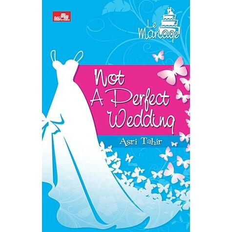 [Review Buku] Not A Perfect Wedding – Asri Tahir