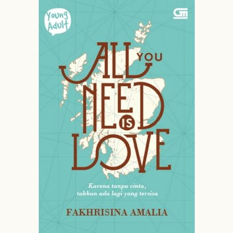 [Review Buku] All You Need is Love – Fakhrisina Amalia