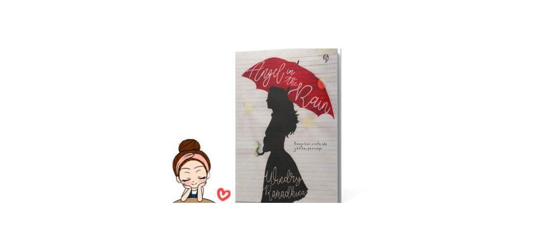 [Review Novel] Angel in the Rain – Windry Ramadhina