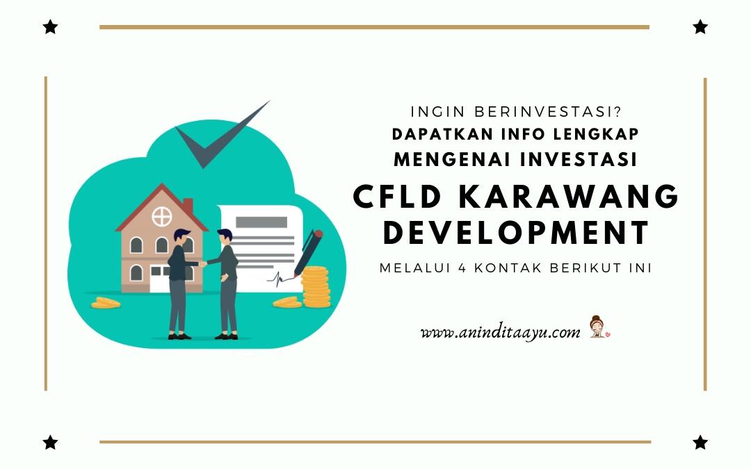Ingin Berinvestasi? Dapatkan Info Lengkap Mengenai Investasi di CFLD Karawang Development Melalui 4 Kontak Berikut Ini