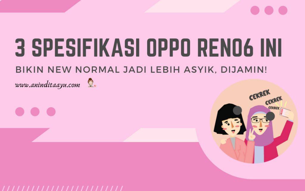 spesifikasi oppo reno6